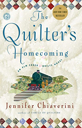 Homecoming Series (The Quilter's Homecoming (Elm Creek Quilts Series, Book 10))