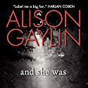 And She Was Audiobook by Alison Gaylin Narrated by Sheila Stasack