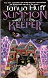 Front cover for the book Summon the Keeper by Tanya Huff