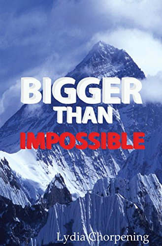 Bigger than Impossible: Keys to Experiencing the Impossible through God