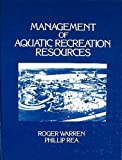 Management of Aquatic Recreation Resources 9780942280524