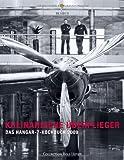 Kulinarische Überflieger 2009 - Das Hangar-7-Kochbuch: Das Hangar-7 Kochbuch 2009
