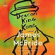 Deacon King Kong: A Novel