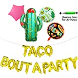 Taco Bout A Party Foil Ballons,24'' Large Cactus Ballon for Mexican Party Supplies,Fiesta Theme Baby Shower,Party Decorations Banner with Air Pump,19 Pcs