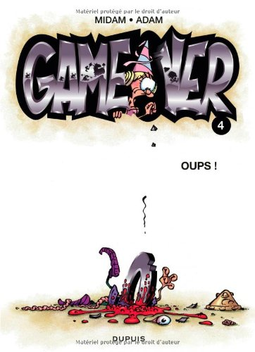 Game over n° 4<br /> Oups !