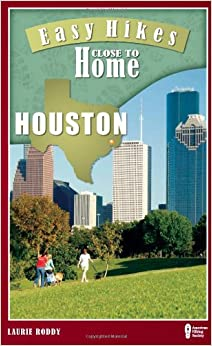 Book Easy Hikes Close to Home: Houston