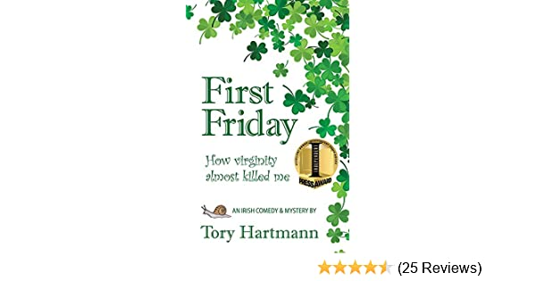 First Friday How Virginity Almost Killed Me Kindle Edition By