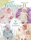 Beautiful Baby Boutique II (Annie's Crochet)