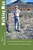 Walking Man by Gary Loren McCallister (2015-02-25)