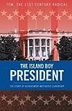 The Island Boy President, Tom, 1490718893