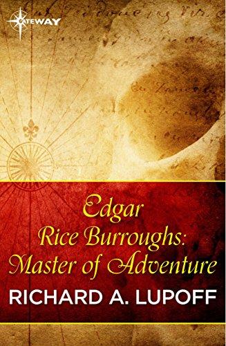 Edgar Rice Burroughs: Master of Adventure