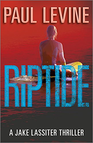 Jake Chair - RIPTIDE (Jake Lassiter Legal Thrillers Book 5)
