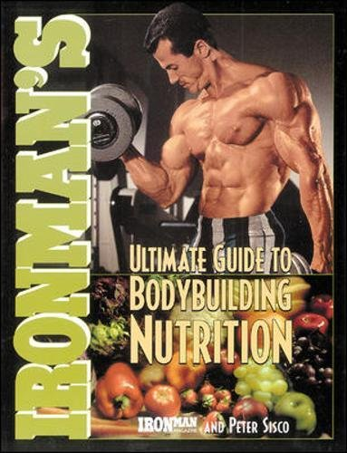 Ironmans Ultimate Bodybuilding Nutrition Ironman