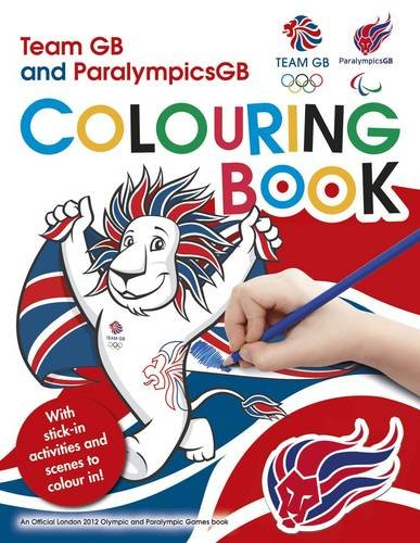 Team GB and ParalympicsGB Colouring Book (London 2012)