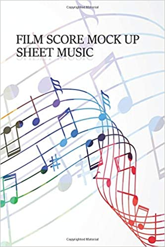 Film Score Mock Up Sheet Music Sheet Music Book Michael B