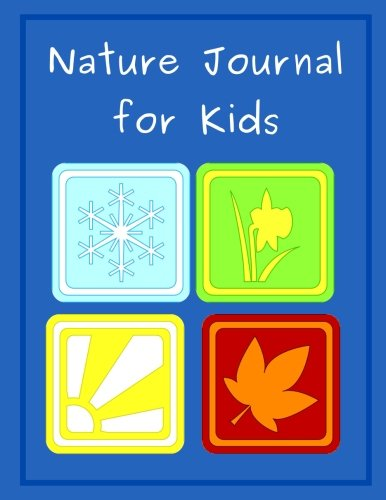 Nature Journal for Kids: A Draw and Write Journal for Kids