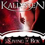 Living Out of the Box : On The Edge | Kallysten