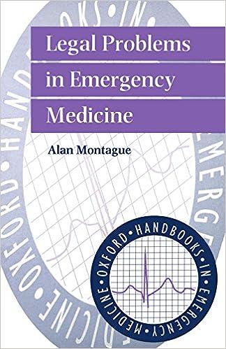 Legal Problems in Emergency Medicine (Oxford Handbooks in Emergency Medicine) by Alan P. Montague (18-Jul-1996)