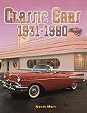 Classic Cars 1931-1980 (Automania!)