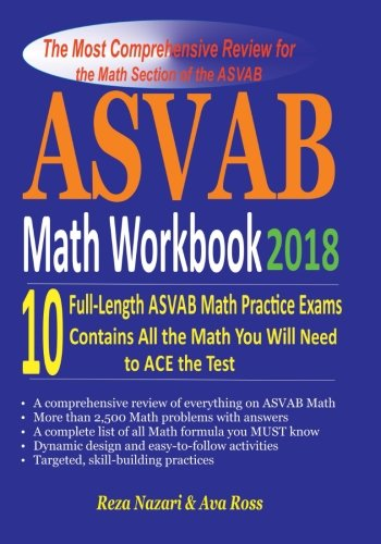ASVAB Math Workbook 2018: The Most Comprehensive Review for the Math Section of the ASVAB