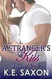 A Stranger's Kiss: A Sensual Novella