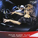 MOVE SUPER TUNE:BEST SELECTIONS