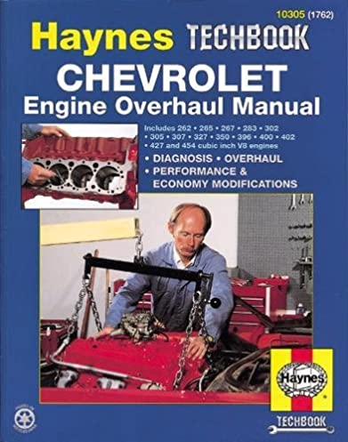 chevrolet v8 engine overhaul manual haynes repair manuals haynes rh amazon com chevrolet engine overhaul manual haynes chevrolet engine overhaul manual pdf