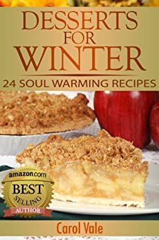 Desserts for Winter (Desserts Series Book 1) by [Vale, Carol]