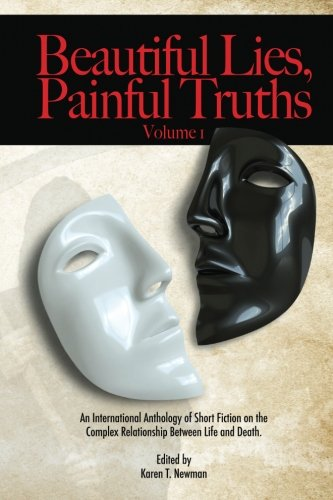 Beautiful Lies, Painful Truths (Volume 1)