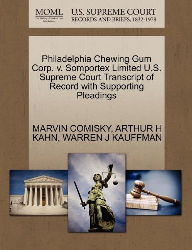 Philadelphia Chewing Gum Corp. v. Somportex Limited U.S. Supreme Court Transcript of Record with Supporting Pleadings