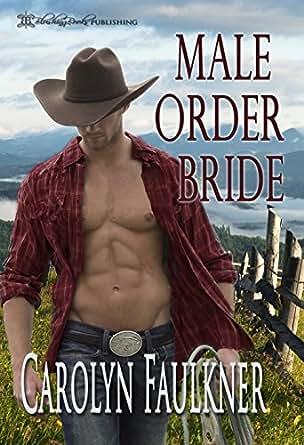 male order bride carolyn faulkner ebook bqzkr
