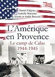 L'Amérique en Provence