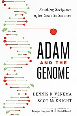 Adam and the Genome: Reading Scripture after Genetic Science: Scot