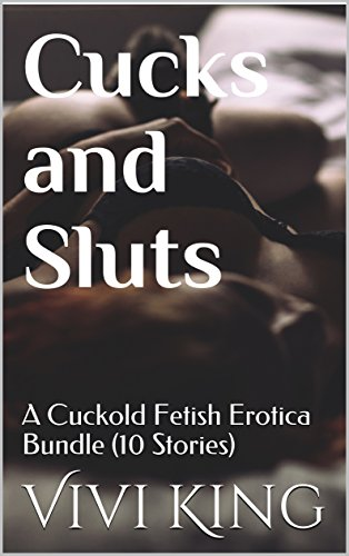 Cuckold fetish stories