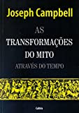 capa de As Transformações do Mito Através do Tempo - Volume 1