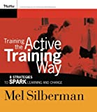 img - for Training the Active Training Way book / textbook / text book