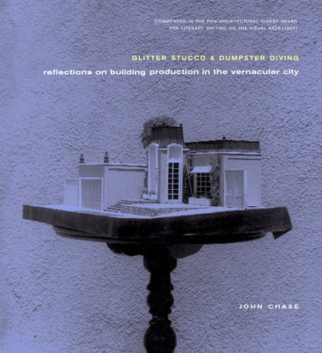 Glitter Stucco & Dumpster Diving: Reflections on Building Production in the Vernacular City (Haymarket Series) pdf
