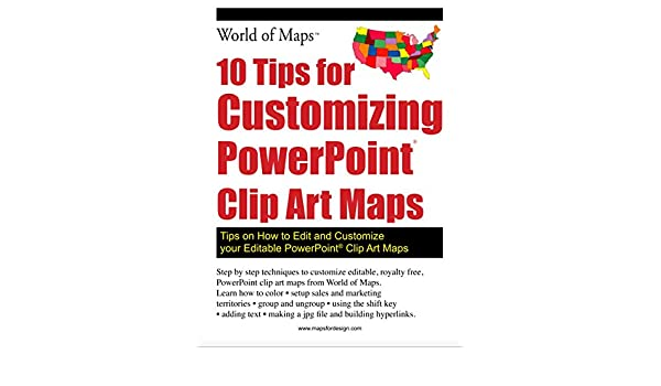 Amazon com: 10 Tips for Customizing PowerPoint Clip Art Maps