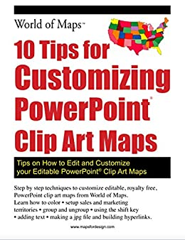 Amazon 10 tips for customizing powerpoint clip art maps tips 10 tips for customizing powerpoint clip art maps tips on how to edit and customize gumiabroncs Images