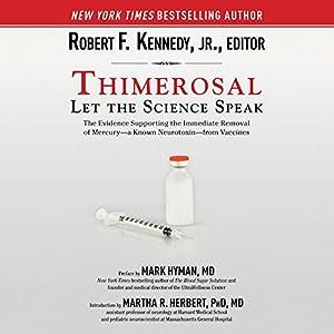 Thimerosal: Let the Science Speak Audiobook