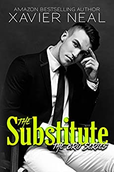 The Substitute (The Bro Series Book 1) by [Neal, Xavier]