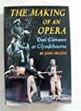 The Making of an Opera, John Higgins, 0689109067