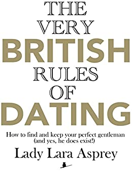 english gentleman dating Old world romance tutelage for the modern urban suitor etiquette, dating, relationship, style, and cooking advice from a true english gentleman.