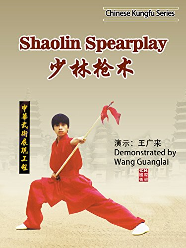Chinese Kungfu Series-Shaolin Spearplay(Demonstrated by :Wang Guanglai)