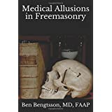 Medical Allusions in Freemasonry