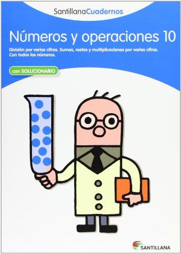 NUMEROS Y OPERACIONES 10 SANTILLANA CUADERNOS - 9788468012360