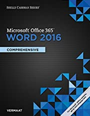 Shelly Cashman Series Microsoft®Office 365 & Word® 2016: Comprehensive