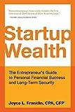 Startup Wealth, Joyce L Franklin, 0991617223