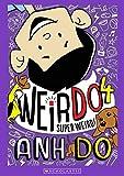Super Weird #4