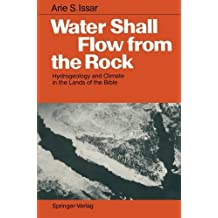 Water Shall Flow from the Rock: Hydrogeology and Climate in the Lands of the Bible